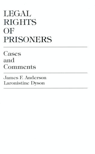 Cover image for the book Legal Rights of Prisoners: Cases and Comments