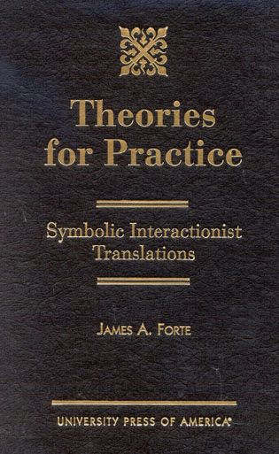 Cover image for the book Theories for Practice: Symbolic Interactionist Translations