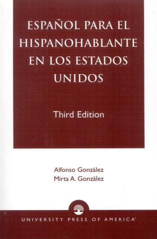 Cover image for the book Espanol Para el Hispanohablante en los Estados Unidos, Third Edition