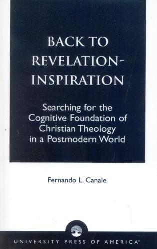 Cover image for the book Back to Revelation-Inspiration: Searching for the Cognitive Foundation of Christian Theology in a Postmodern World