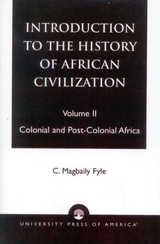 Cover image for the book Introduction to the History of African Civilization: Colonial and Post-Colonial Africa- Vol. II, 2nd Edition