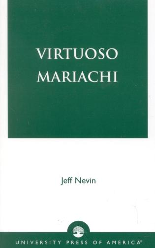 Cover image for the book Virtuoso Mariachi