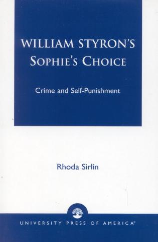 Cover image for the book William Styron's Sophie's Choice: Crime and Self-Punishment