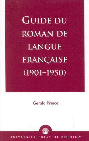 Cover image for the book Guide du Roman de Langue Francaise (1901-1950)