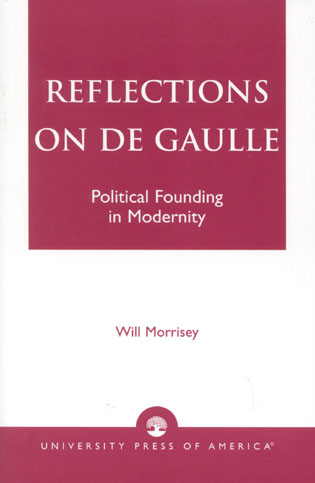 Cover image for the book Reflections on De Gaulle: Political Founding in Modernity