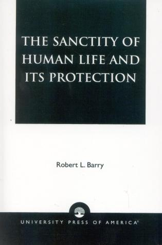 Cover image for the book The Sanctity of Human Life and its Protection