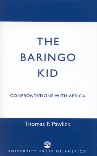 Cover image for the book The Baringo Kid: Confrontations with Africa