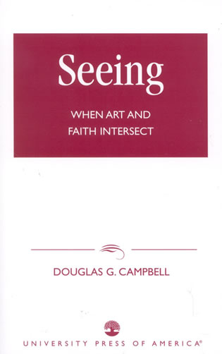 Cover image for the book Seeing: When Art and Faith Intersect