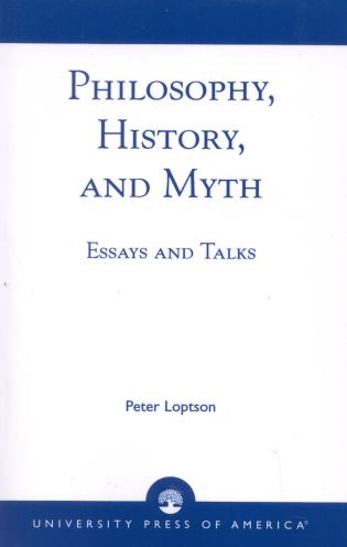 philosophy history and myth essays and talks  philosophy history and myth
