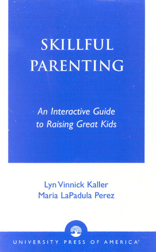 Cover image for the book Skillful Parenting: An Interactive Guide to Raising Great Kids