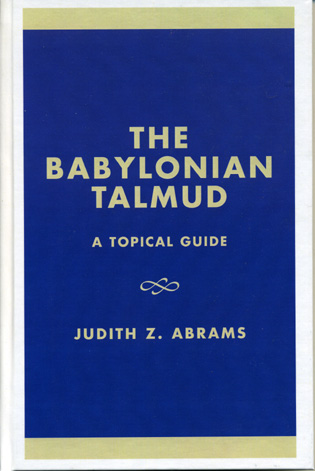 Cover image for the book The Babylonian Talmud: A Topical Guide