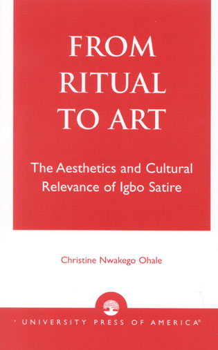 Cover image for the book From Ritual to Art: The Aesthetics and Cultural Relevance of Igbo Satire