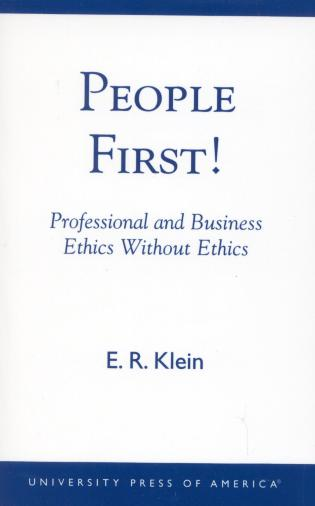 Cover image for the book People First!: Professional and Business Ethics without Ethics