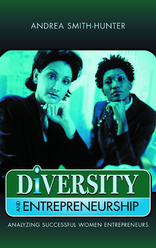 Cover image for the book Diversity and Entrepreneurship: Analyzing Successful Women Entrepreneurs
