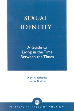 Cover image for the book Sexual Identity: A Guide to Living in the Time Between the Times