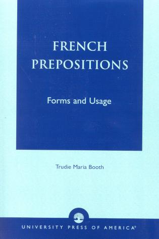 Cover image for the book French Prepositions: Forms and Usage