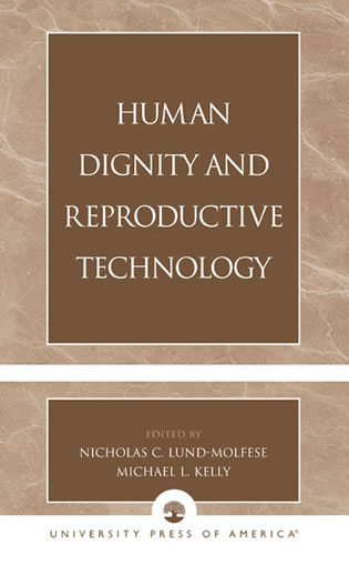 Cover image for the book Human Dignity and Reproductive Technology