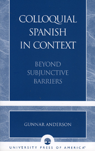 Cover image for the book Colloquial Spanish in Context: Beyond Subjunctive Barriers