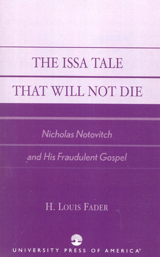 Cover image for the book The Issa Tale That Will Not Die: Nicholas Notovitch and His Fraudulent Gospel