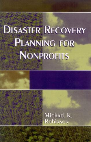 Cover image for the book Disaster Recovery Planning for Nonprofits