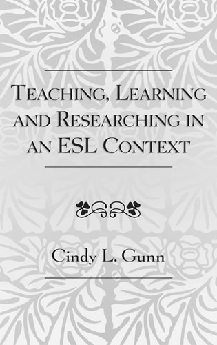 Cover image for the book Teaching, Learning and Researching in an ESL Context