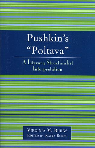 Cover image for the book Pushkin's Poltava: A Literary Structuralist Interpretation