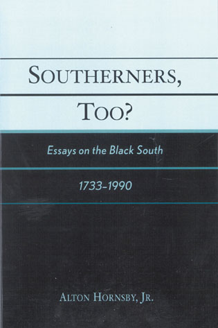 Cover image for the book Southerners, Too?: Essays on the Black South, 1733-1990