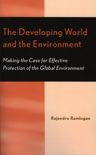 Cover image for the book The Developing World and the Environment: Making the Case for Effective Protection of the Global Environment