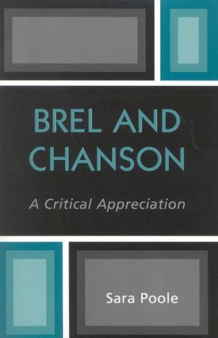 Cover image for the book Brel and Chanson: A Critical Appreciation