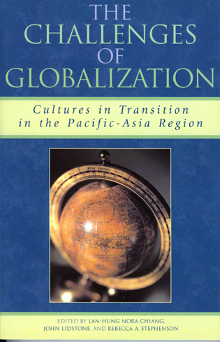 Cover image for the book The Challenges of Globalization: Cultures in Transition in the Pacific-Asia Region