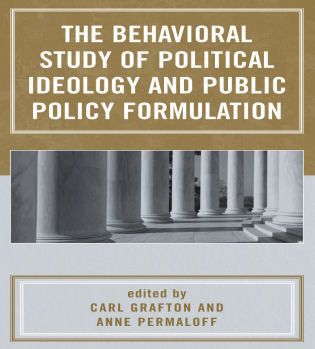 Cover image for the book The Behavioral Study of Political Ideology and Public Policy Formulation