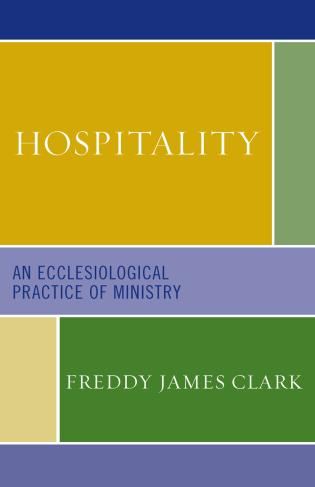 Cover image for the book Hospitality: An Ecclesiological Practice of Ministry