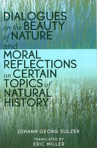 Cover image for the book Dialogues on the Beauty of Nature and Moral Reflections on Certain Topics of Natural History