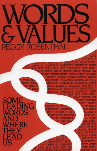Cover image for the book Words and Values: Some Leading Words and Where They Lead Us