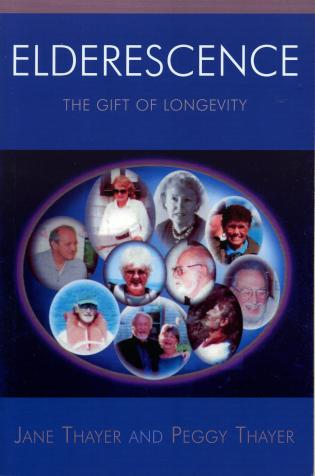 Cover image for the book Elderescence: The Gift of Longevity