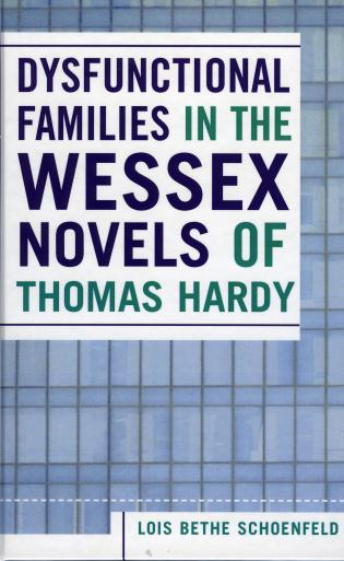Cover image for the book Dysfunctional Families in the Wessex Novels of Thomas Hardy