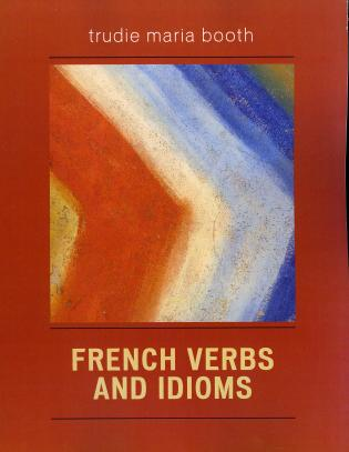 Cover image for the book French Verbs and Idioms