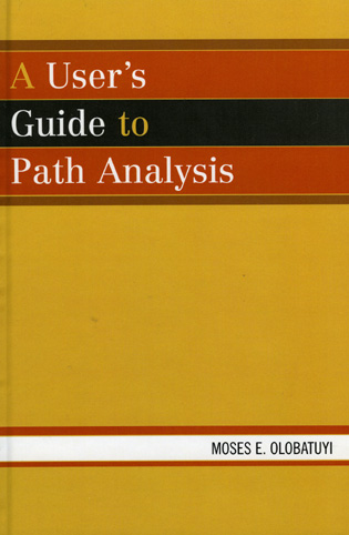 Cover image for the book A User's Guide to Path Analysis