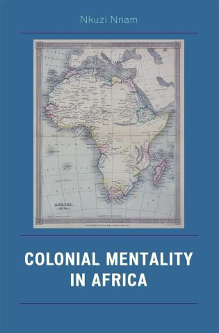 Cover image for the book Colonial Mentality in Africa