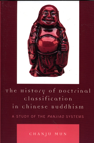 Cover image for the book The History of Doctrinal Classification in Chinese Buddhism: A Study of the Panjiao System