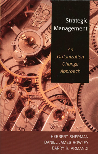 Cover image for the book Strategic Management: An Organization Change Approach