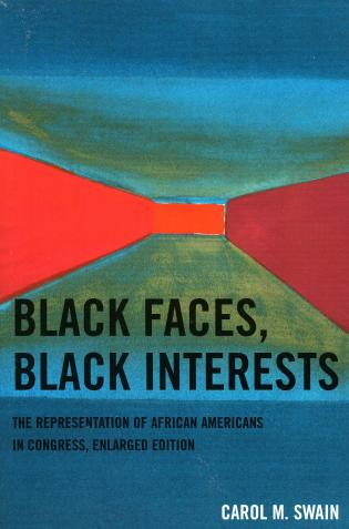 Cover image for the book Black Faces, Black Interests: The Representation of African Americans in Congress, Enlarged Edition