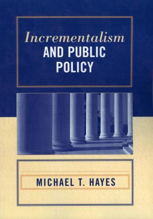 Cover image for the book Incrementalism and Public Policy