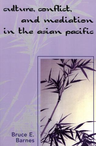 Cover image for the book Culture, Conflict, and Mediation in the Asian Pacific