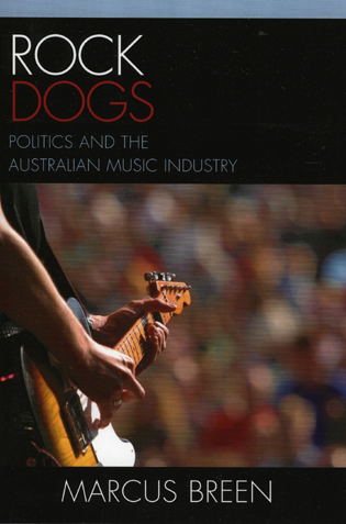 Cover image for the book Rock Dogs: Politics and the Australian Music Industry