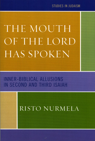 Cover image for the book The Mouth of the Lord has Spoken: Inner-Biblical Allusions in the Second and Third Isaiah