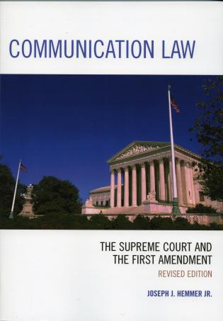 Cover image for the book Communication Law: The Supreme Court and the First Amendment, Revised