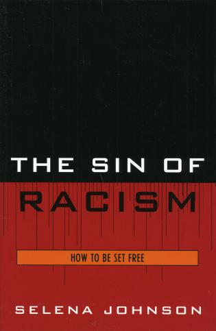 Cover image for the book The Sin of Racism: How to be Set Free