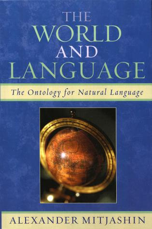 Cover image for the book The World and Language: The Ontology for Natural Language
