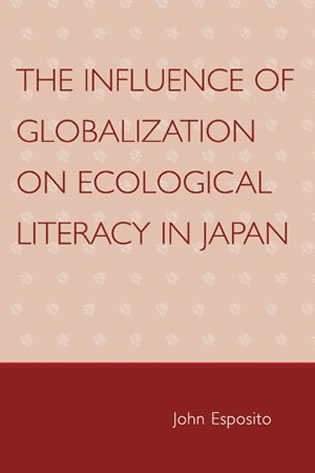 Cover image for the book The Influence of Globalization on Ecological Literacy in Japan